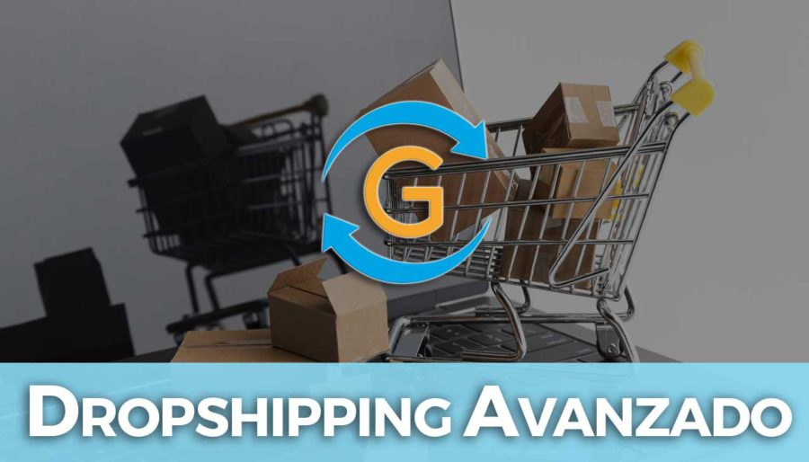 Dropshipping Avanzado 2021